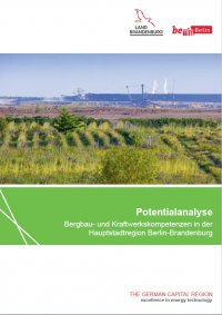 Potential analysis: mining and power plant competencies in the capital region Berlin-Brandenburg (german version)