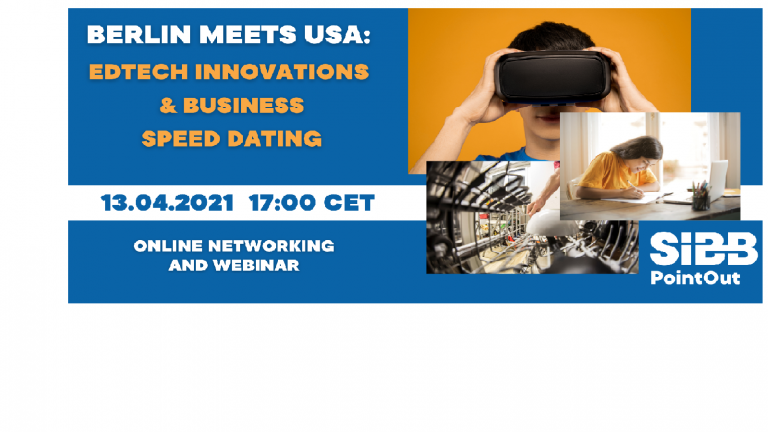"Berlin Meets USA ""EdTech Innovations & Business Speed Dating"""